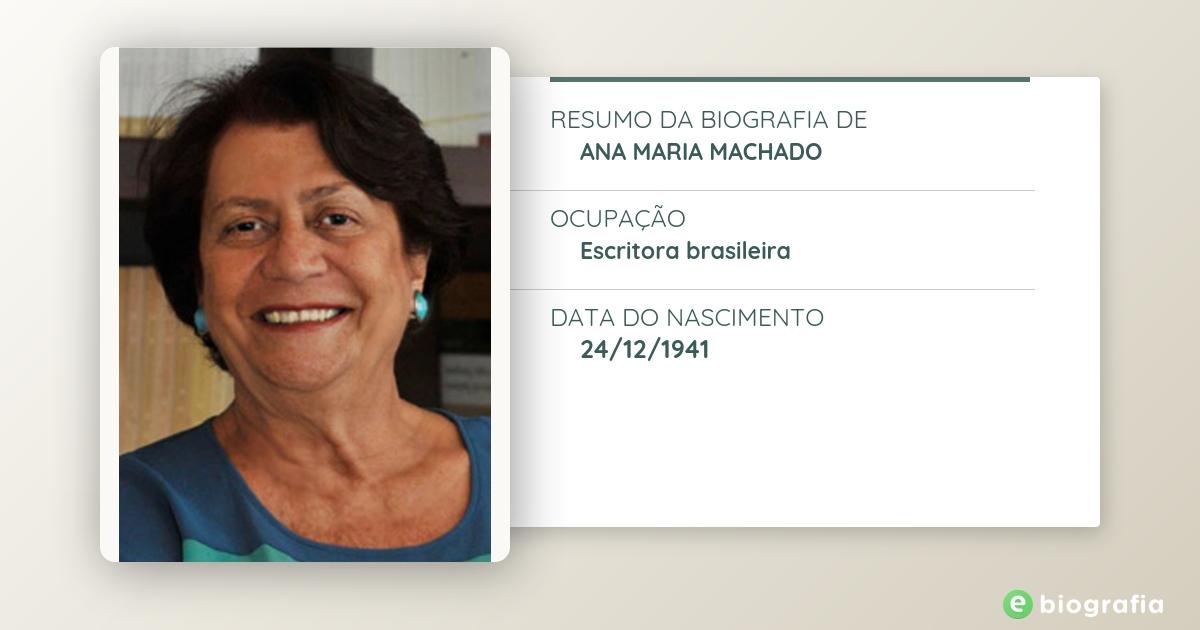 Biografia De Ana Maria Machado Ebiografia