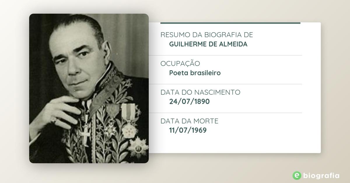 Biografia De Guilherme De Almeida Ebiografia