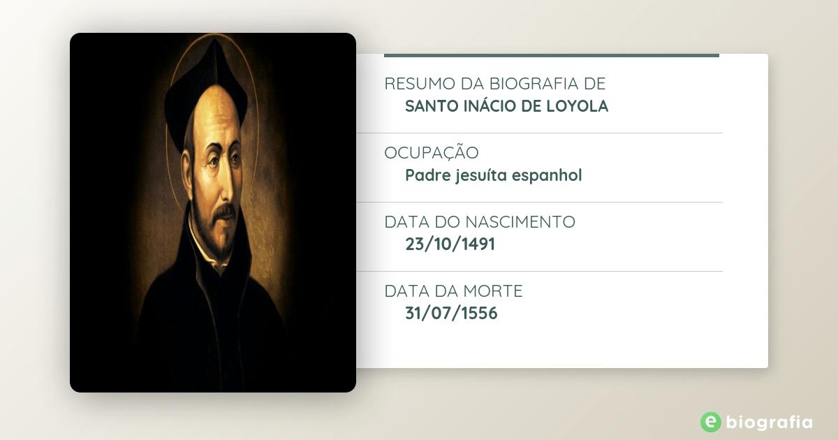 Biografia De Santo Inácio De Loyola Ebiografia