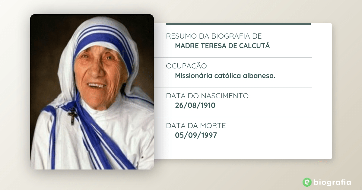 Biografia De Madre Teresa De Calcutá Ebiografia