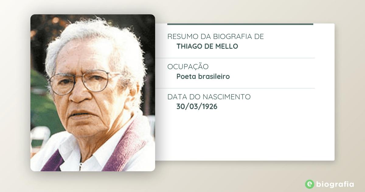 Biografia De Thiago De Mello Ebiografia